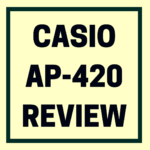 Casio Celviano AP-420 piano review