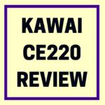 Kawai CE220 review