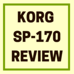Korg SP170 Review