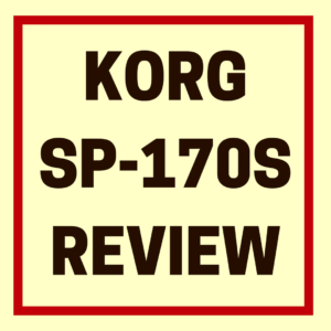 KORG SP-170S REVIEW