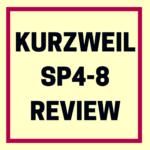 Kurzweil SP4-8 review