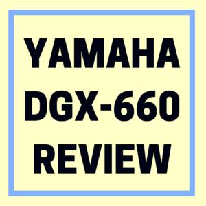 Yamaha dgx 660 review digital piano review guide for Yamaha dgx 660 review