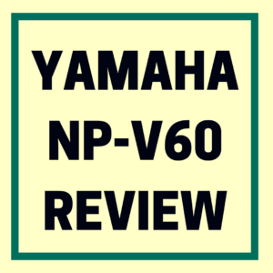 Yamaha np v60 digital piano review guide for Yamaha arius ydp v240 review