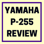 Yamaha P255 review
