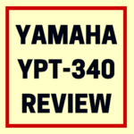 Yamaha YPT-340 review
