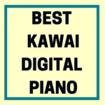 What's the Best Kawai Digital Piano?