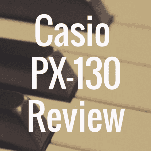 Casio Privia PX-130 Review