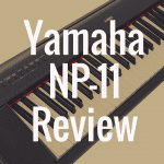Yamaha NP-11 piano review