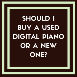 should i buy a used digital piano or a new one digital piano review guide. Black Bedroom Furniture Sets. Home Design Ideas