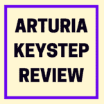 Arturia KeyStep review