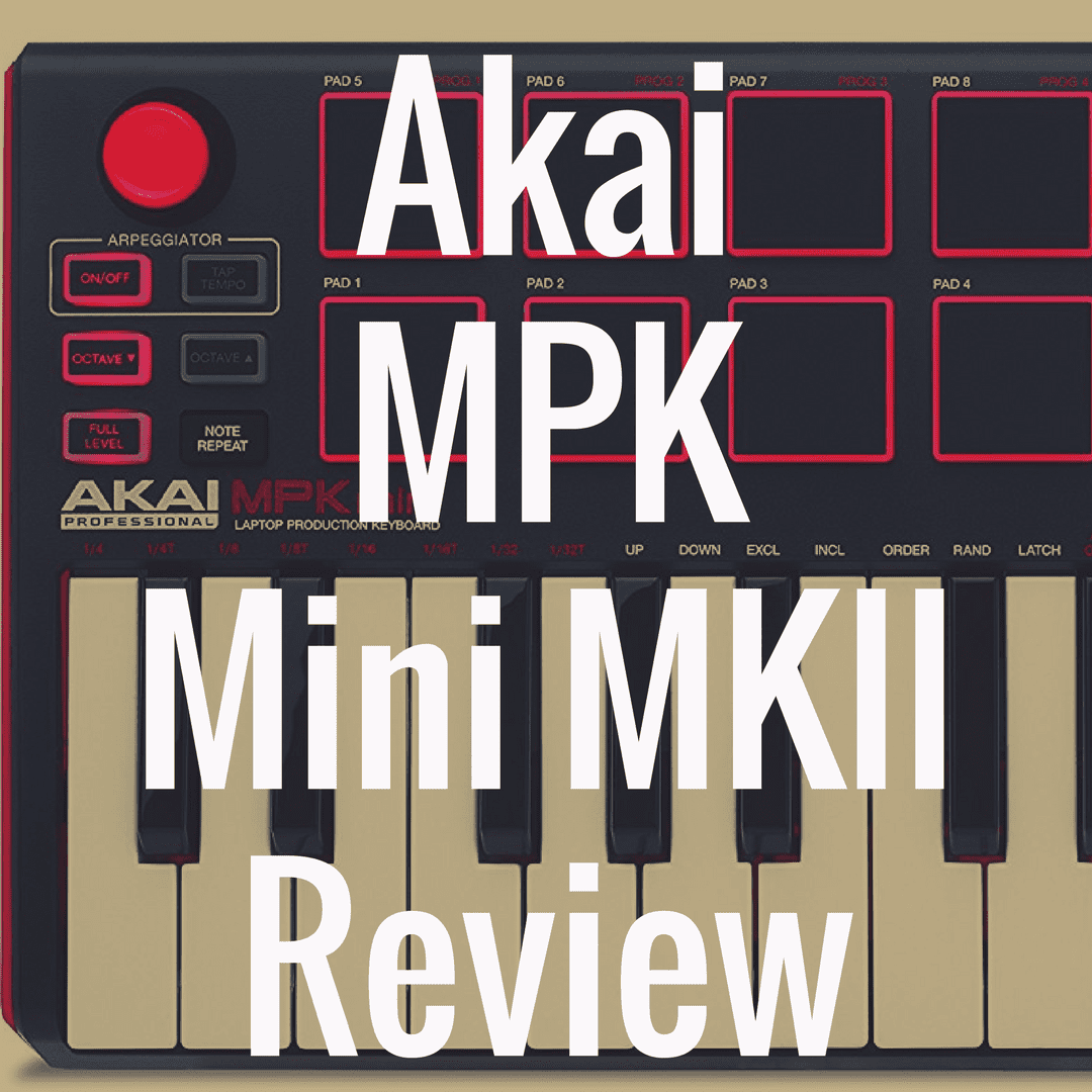Akai MPK Mini MKII review
