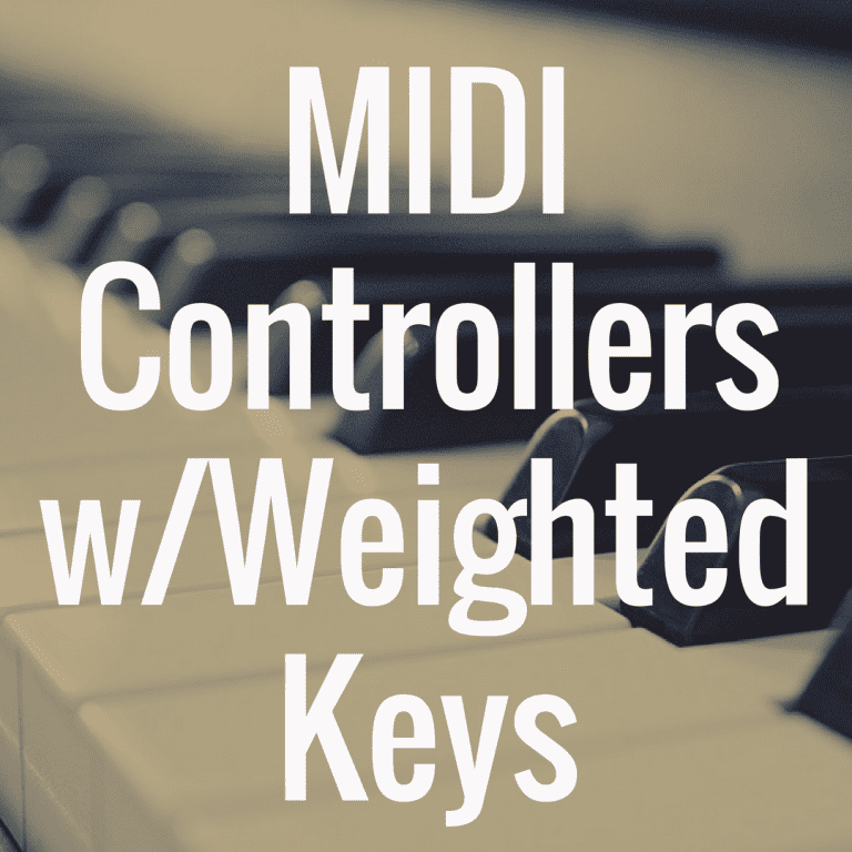 What's the Best MIDI Controller with Weighted Keys?