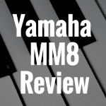 Yamaha MM8 Review