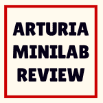 Arturia MiniLab review