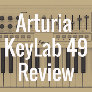 Arturia KeyLab 49 review