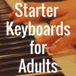 Starter Keyboards for Adult Beginners: What's the Best Option?