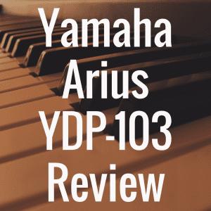 Yamaha Arius YDP-103 review