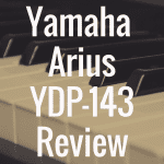Yamaha Arius YDP-143 review