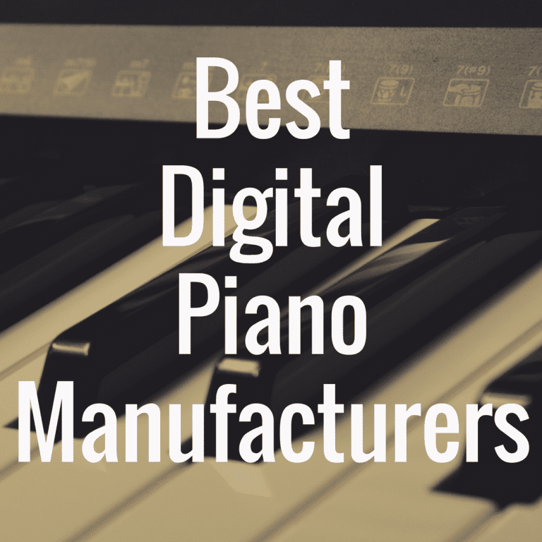 Who Makes the Best Digital Pianos?
