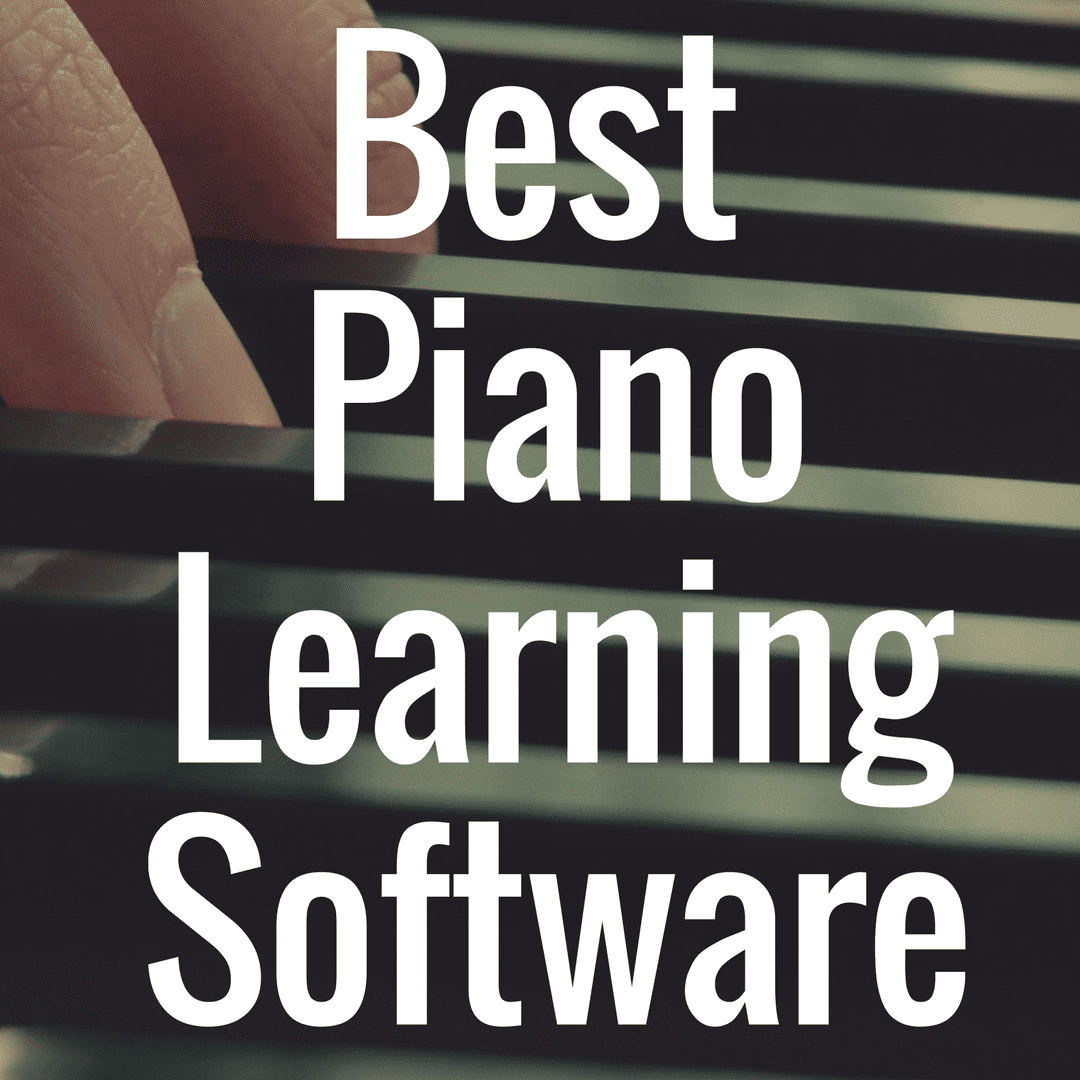 What the Best Piano Learning Software?