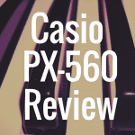 Casio PX-560 review