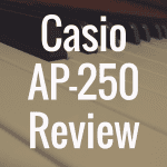 Casio Celviano AP-250 review