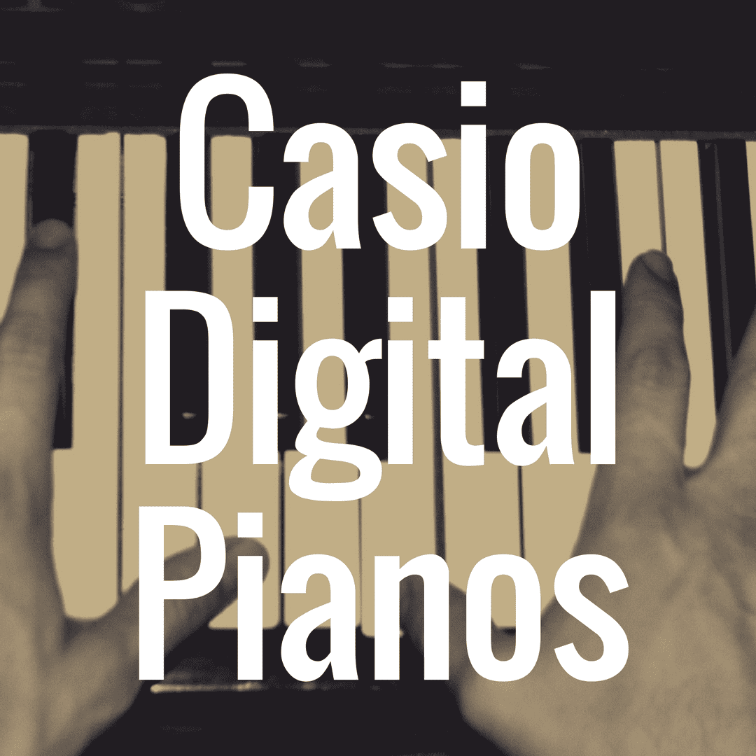 What Casio Digital Piano Is the Best Available?