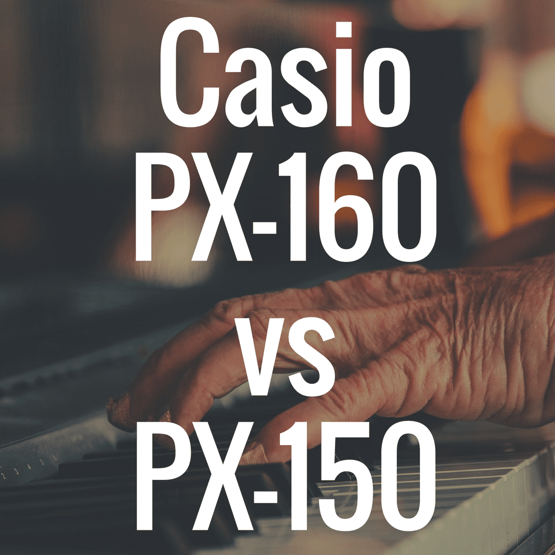 Casio PX-160 vs PX-150 review