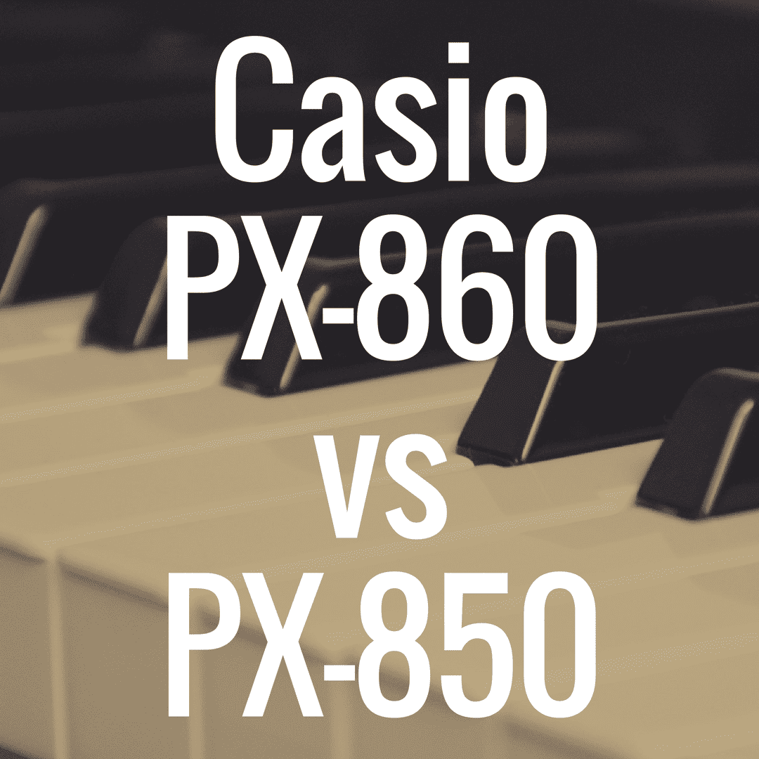 Casio PX-860 vs PX-850: Which is Better?
