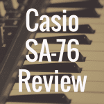 Casio SA-76 digital piano review