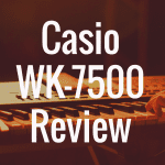 Casio WK7500 review