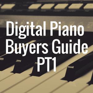 Digital Piano Buyer's Guide: Beginner's Edition