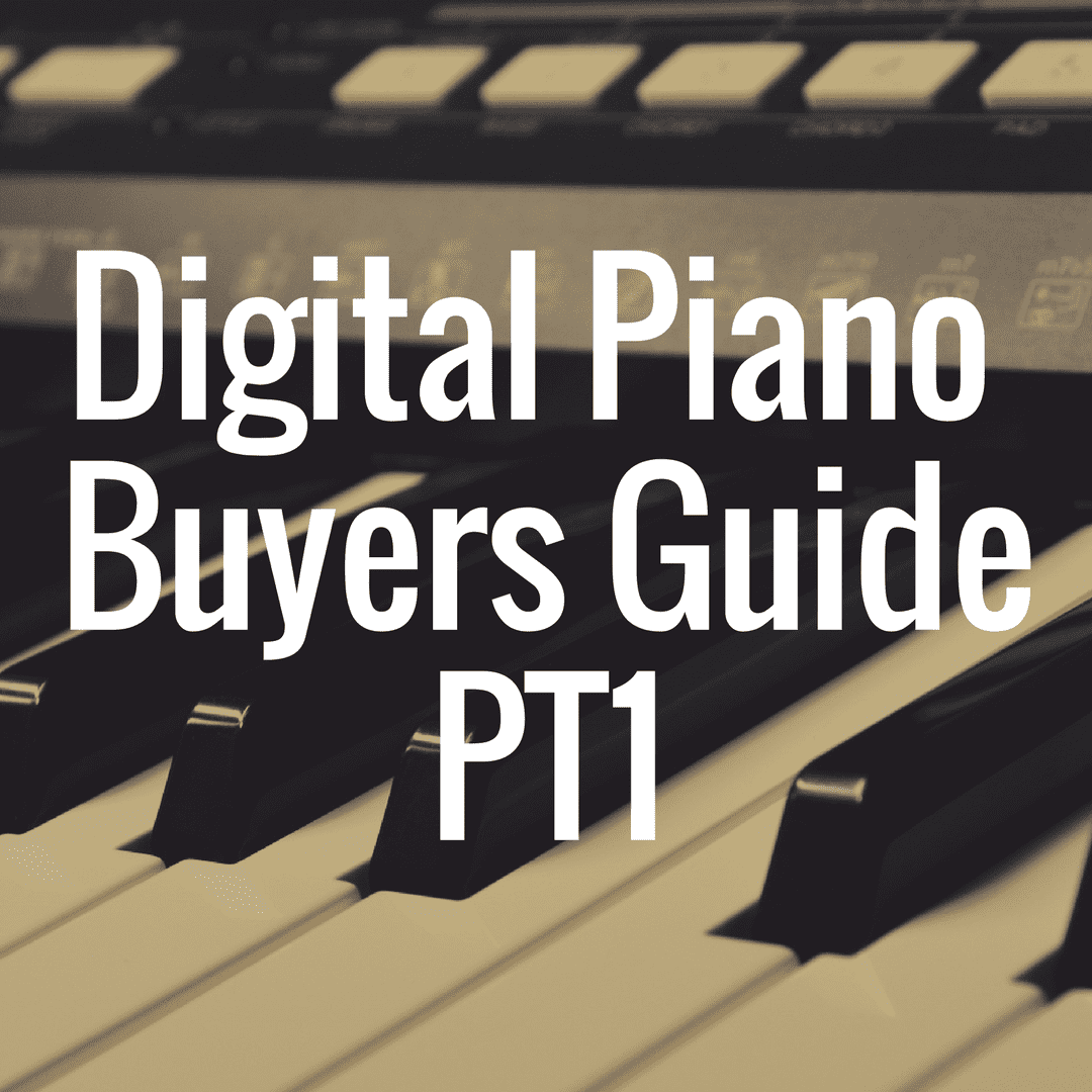 Digital Piano Buyer's Guide: Beginner's Edition