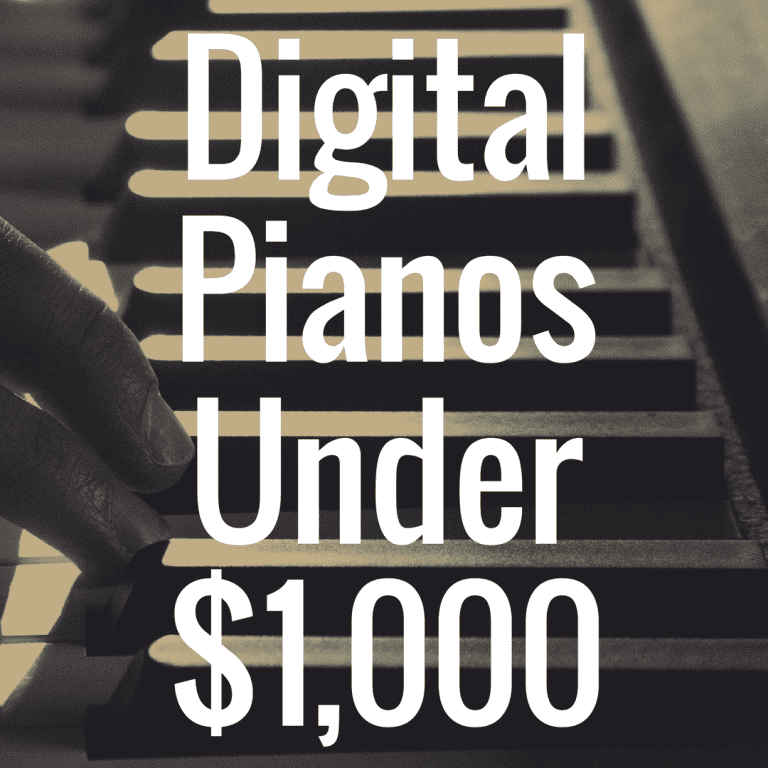 What Are the Best Digital Pianos Under $1,000?
