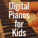 What's the Best Digital Piano for Kids?