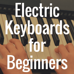 What are the Best Electronic Keyboards for Beginners?