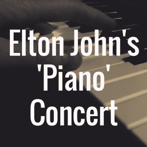 Elton John's 'Piano' concert to be shown at local cinemas