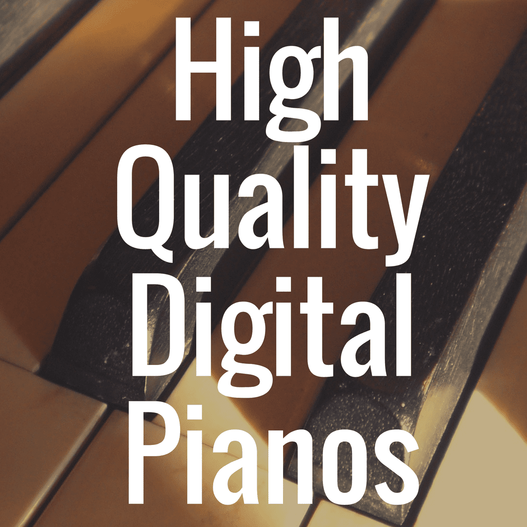What Makes a Digital Piano 'High Quality?'