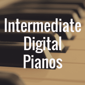 What's the Best Digital Piano for Intermediate Players?