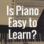 Is There An Easy Way to Learn Piano?