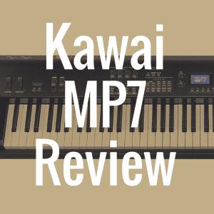 Kawai MP7 review