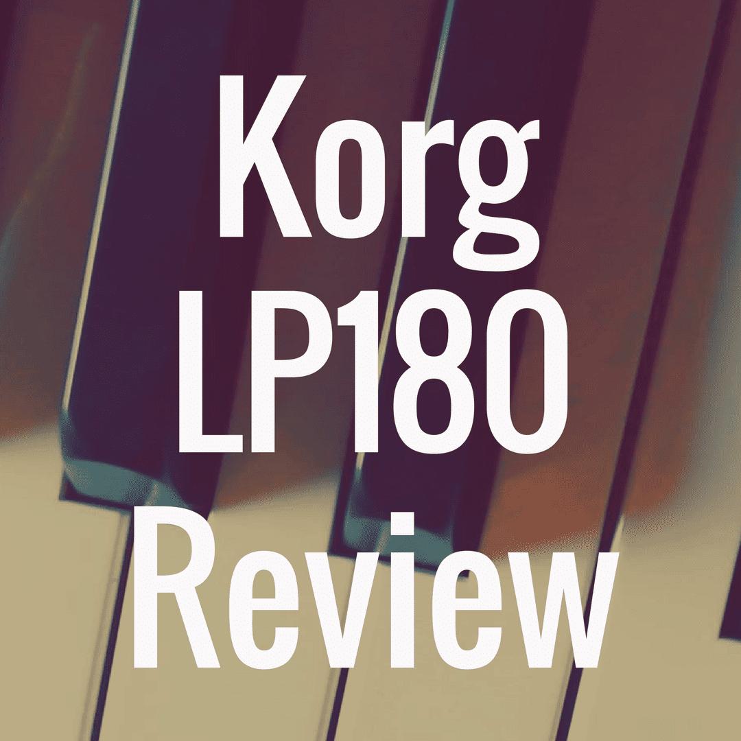 Korg LP 180 review