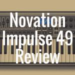 Novation Impulse 49 review