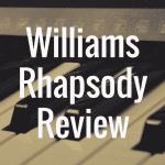 Williams Rhapsody review
