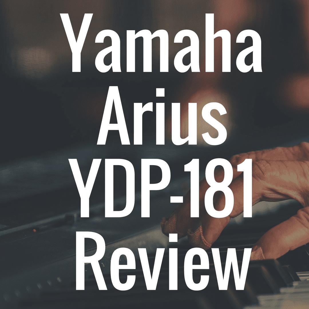 Yamaha YDP 181 review