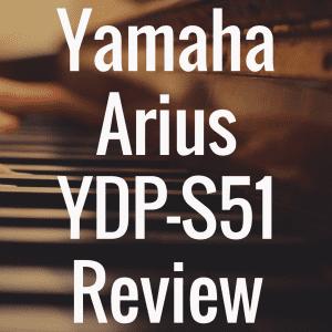 Yamaha YDP-S51 review