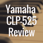 Yamaha CLP 525 review