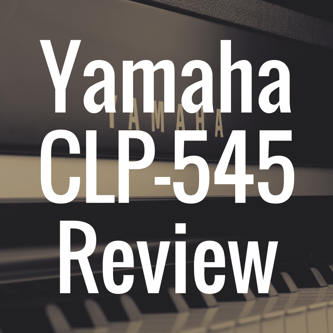 Yamaha CLP 545 review