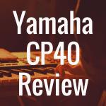 Yamaha CP40 review