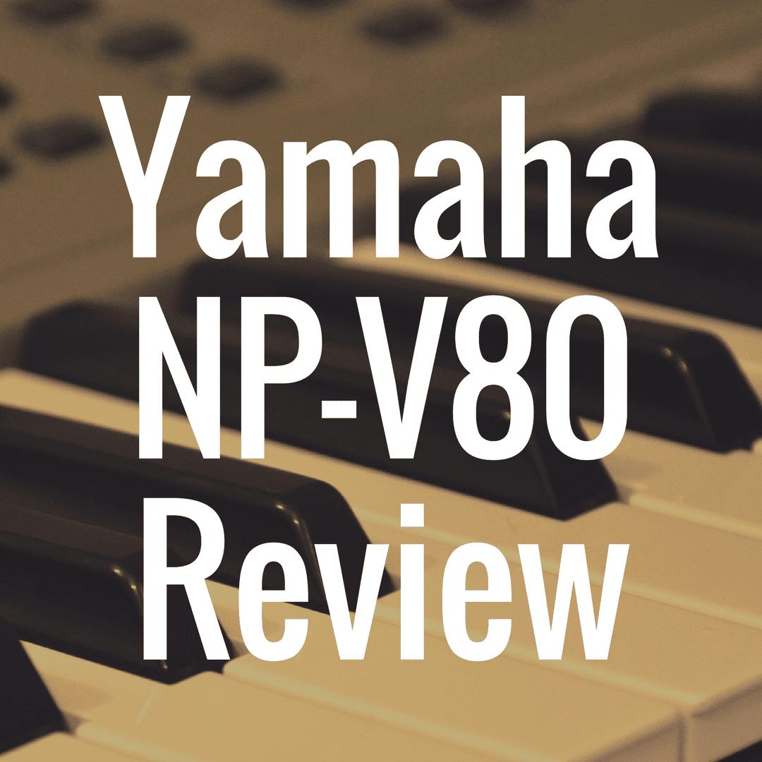 Yamaha NP-V80 review